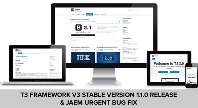 T3 Framework V3 Stable Version 1.1.0 and JAEM Urgent Bug Fix