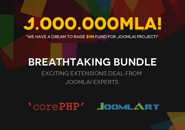 Joomla Humble Bundle - Breathtaking Extensions deal featuring 'corePHP' and JoomlArt!