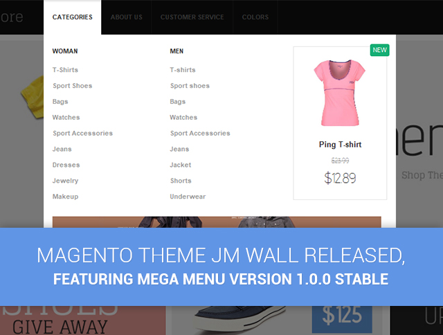 Magento theme JM Wall released, featuring Mega Menu version 1.0.0 Stable